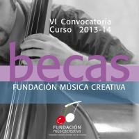 VI Convocatoria de Becas Fundación Música Creativa