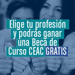 CEAC tiene para ti una beca de curso gratis